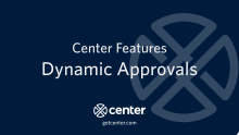 Dynamic Approvals in Center Expense