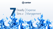 7 Deadly Sins of Expense Management